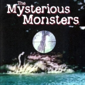 The Mysterious Monsters – narrated by Peter Graves