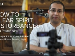 How To Clear Disturbances by Pastor Niral - Monday 8. July 2019 at 9:30pm in Kechara House, Jalan PJU 1/3G, SunwayMas Commercial Centre 47301 Petaling Jaya