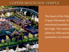 The heart of the Odiyan Center is the Copper Mountain Temple, a three-dimensional mandala rising eighty-five feet high. The construction was completed in 1983 and the interior ornamentation was finished in 1988.