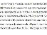 Very interesting read: http://www.theepochtimes.com/n3/2157904-supernormal-abilities-developed-through-meditation-dr-dean-radin-discusses/?sidebar=morein