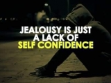 JEALOUSY Is Just A Lack Of Self Confidence.  YEO KWAI GIN ( KKSG ).