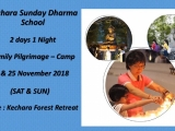 KSDS - Pilgrimage cum Camp 2018 We will be organising KSDS very first family pilgrimage cum camp this 24th and ‪25th November‬ 2018 (Saturday and Sunday). Don't miss this opportunity to have a Family Getaway in the holy place of Kechara Forest Retreat.by Asyley Chia KSDS