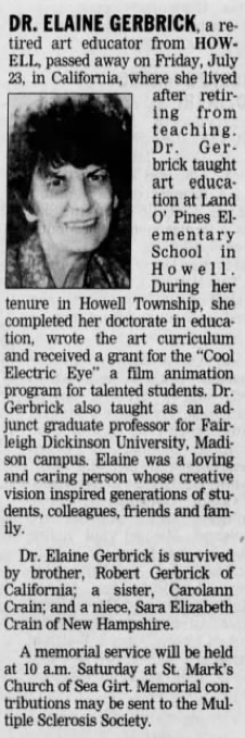 RIP Ms Gerbrick (1934 - 2004). How sad that the first time I see my teacher's face in over 30 years is in her obituary.