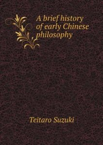 A Brief History of Early Chinese Philosophy (original publisher unknown, 1914)