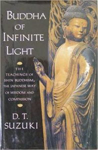 Buddha of Infinite Light: The Teachings of Shin Buddhism, the Japanese Way of Wisdom and Compassion (Shambhala, 2002)