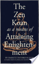 The Zen Koan As a Means of Attaining Enlightenment (Tuttle Publishing, 2011)