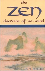 The Zen Doctrine of No-Mind (Red Wheel/Weiser, 1949)