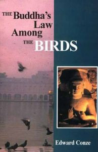 The Buddha's Law Among the Birds (Oxford, 1956)