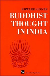 Buddhist Thought in India: Three Phases of Buddhist Philosophy (Allen & Unwin, 1962)