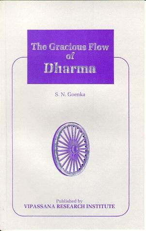 The Gracious Flow of Dharma
